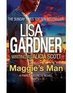 Maggie's Man - Lisa Gardner