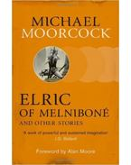 Elric of Melniboné and Other Stories - Moorcock, Michael