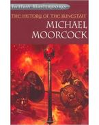 The History of the Runestaff - Moorcock, Michael