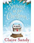 Snowed in for Christmas - SANDY, CLAIRE