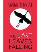 The Last Leaves Falling - BENWELL, SARAH