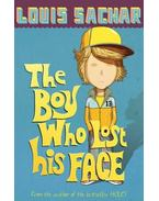 The Boy Who Lost His Face - Sachar, Louis
