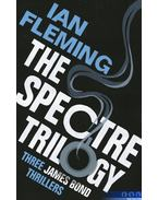 The SPECTRE Trilogy: Thunderball, On Her Majesty's Secret Service & You Only Live Twice - Ian Fleming