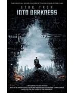 Star Trek: into Darkness: Film Tie-in Novelization - Alan Dean Foster