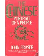 The Chinese: Portrait of a People - FRASER, JOHN