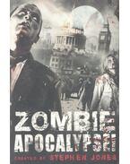 Zombie Apocalypse! - JONES, STEPHEN