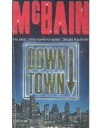 Downtown - Ed McBain