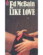 Like Love - Ed McBain