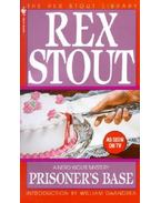 Prisoner's Base - Stout, Rex