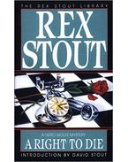 A Right to Die - Stout, Rex