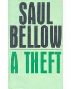 A Theft - Bellow, Saul