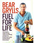 Fuel For Life - Bear Grylls