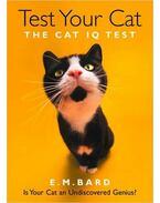 Test You Cat - The Cat IQ Test - BARD, E. M.