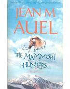 The Mammoth Hunters - Jean M. Auel