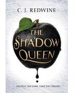 The Shadow Queen - REDWINE, C. J.
