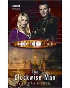Doctor Who: The Clockwise Man - RICHARDS, JUSTIN