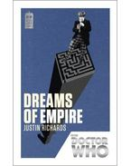 Doctor Who: Dreams of Empire - 50th Anniversary Edition - RICHARDS, JUSTIN