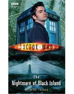 Doctor Who: The Nightmare of Black Island - TUCKER, MIKE