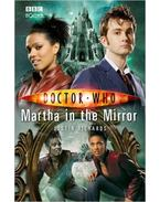 Doctor Who: Martha in the Mirror - RICHARDS, JUSTIN