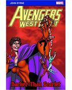 Avengers West Coast: Darker Than Scarlet - Byrne, John