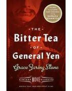 The Bitter Tea of General Yen - ZARING STONE, GRACE
