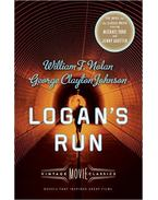 Logan's Run - NOLAN, WILLIAM F. - JOHNSON, GEORGE CLAYTON
