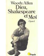 Dieu, Shakespeare et Moi - Woody Allen