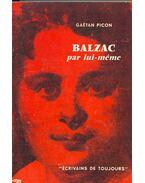 Balzac par lui-meme - Picon, Gaétan