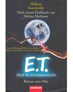 E. T. der Ausserirdische - Kotzwinkle, William