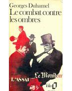 Le combat contre les ombres - Duhamel,Georges