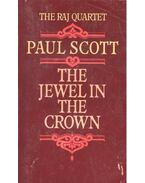 The Jewel in the Crown - Scott, Paul