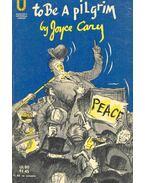 To Be A Pilgrim - Cary, Joyce