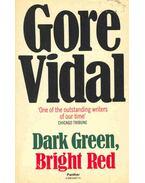 Dark Green, Bright Red - Vidal, Gore