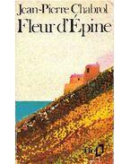 Fleur d'Épine - Chabrol,Jean-Pierre