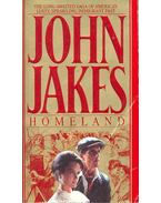Homeland - The Crown Family Saga 1890-1900 - Jakes, John