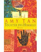 Töchter des Himmels - Tan, Amy