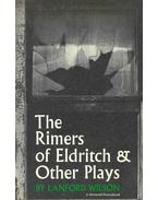 The Rimers of Eldritch & Other Plays - WILSON, LANFORD
