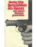 Spezialitäten des Hauses und andere Kriminal Geschichten - Ellin, Stanley