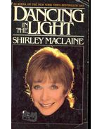 Dancing in the Light - SHIRLEY MACLAINE