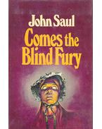 Comes the Blind Fury - Saul, John