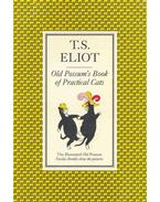 The Old Possum's Book of Practical Cats - Eliot, T. S.