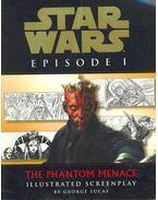Star Wars Episode I - The Phantom Menace - Illustrated Screenplay - George Lucas