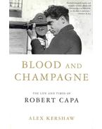 Blood and Champagne - KERSHAW, ALEX