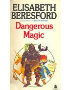 Dangerous Magic - Beresford, Elisabeth
