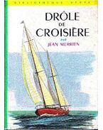 Drôle de croisière - Merrien, Jean