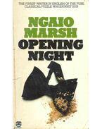 Opening Night - Marsh, Ngaio