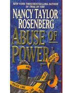 Abuse of Power - Rosenberg, Nancy Taylor