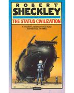 The Status Civilization - Sheckley, Robert