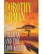 Mrs. Pollifax and the Lion Killer - GILMAN, DOROTHY