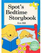 Spot's Bedtime Storybook - HILL, ERIC